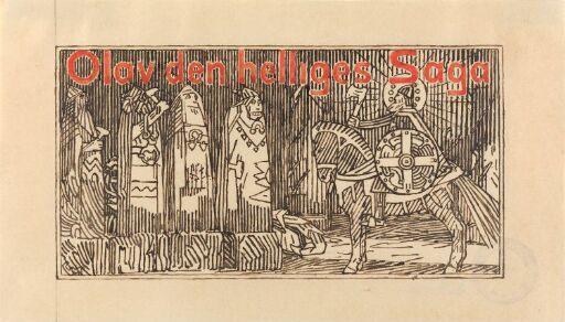 """Titteldekorasjon, """"Olav den helliges saga"""""""