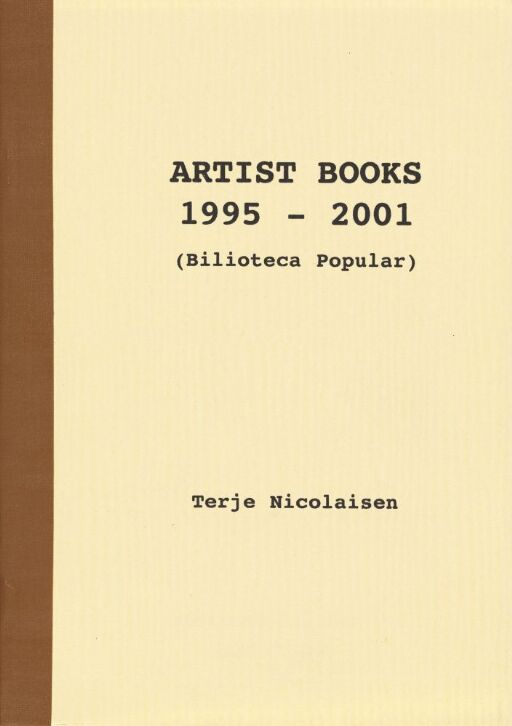 Artist Books 1995 - 2001 (Biblioteca Popular)