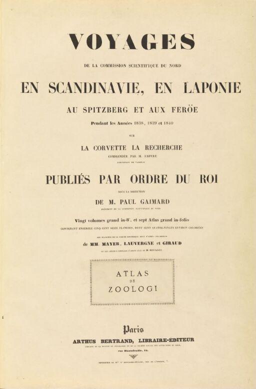 Atlas de Zoologie, Voyages en Scandinavie en Laponie, au Spitzberg et aux Feröe, pendant les Années 1838, 1839 et 1840, sur la corvette La Recherche