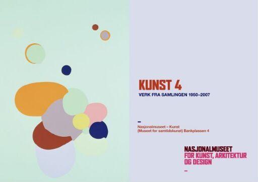 Kunst 4. Verk fra samlingen 1950-2007