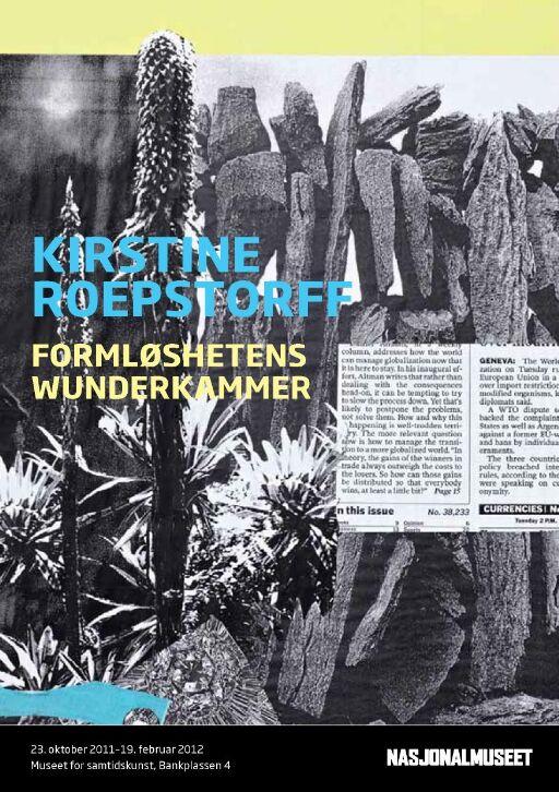 Kristine Roepstorff. Formløshetens Wunderkammer
