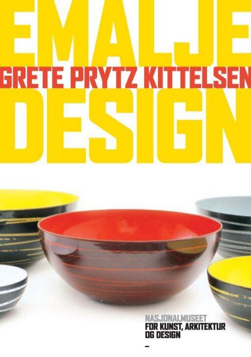 Grete Prytz Kittelsen. Emalje og design