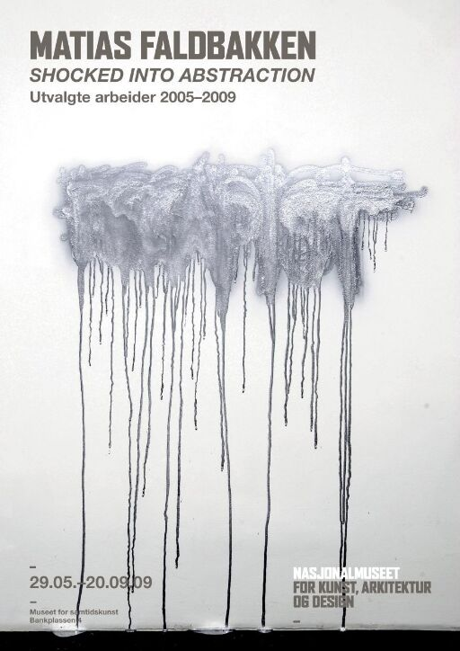 Mathias Faldbakken. Shocked into Abstraction. Utvalgte arbeider 2005-2009