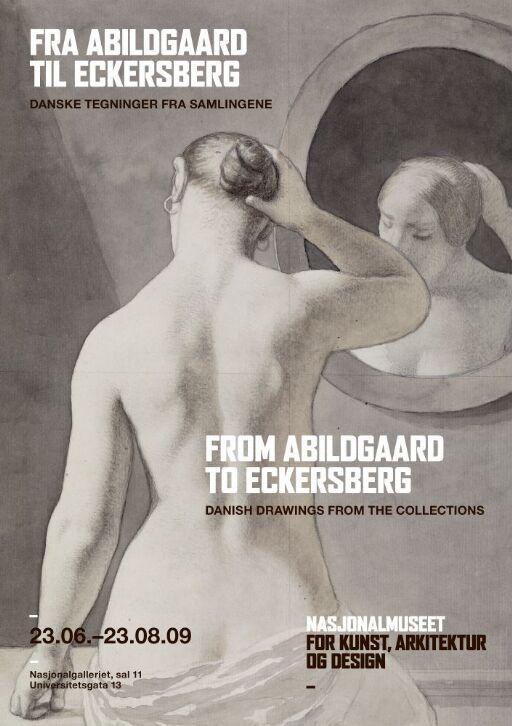 Fra Abildgaard til Eckersberg. Danske tegninger fra samlingene